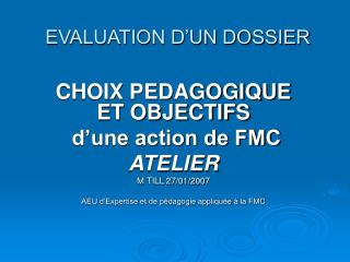 EVALUATION D'UN DOSSIER