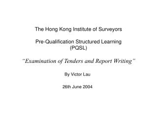 The Hong Kong Institute of Surveyors