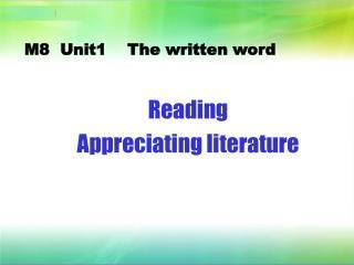 M8  Unit1     The written word