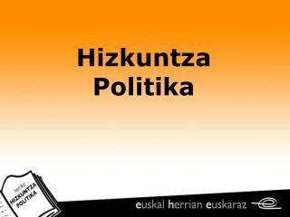 Hizkuntza Politika