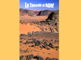 Le Tassili n'Ajjer