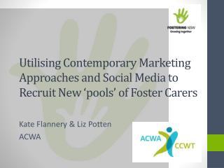 Kate Flannery & Liz  Potten ACWA