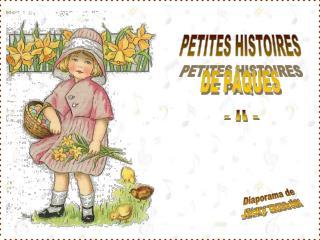 PETITES HISTOIRES DE P�QUES