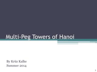 Multi-Peg Towers of Hanoi