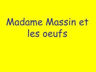 Madame Massin et les oeufs