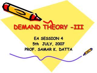 DEMAND THEORY -III
