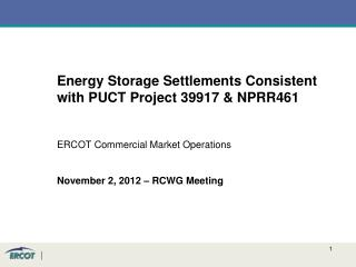 Energy Storage Settlements Consistent with PUCT Project 39917 & NPRR461