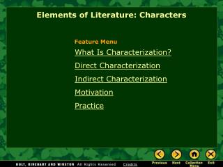 What Is Characterization? Direct Characterization  Indirect Characterization Motivation Practice