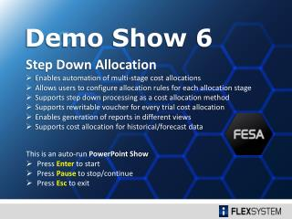 Step Down Allocation Enables automation of multi-stage cost  allocations