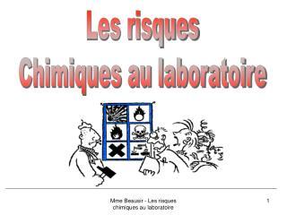 Les risques Chimiques au laboratoire