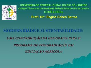 UNIVERSIDADE FEDERAL RURAL DO RIO DE JANEIRO Col gio T cnico da Universidade Federal Rural do Rio de Janeiro  CTUR