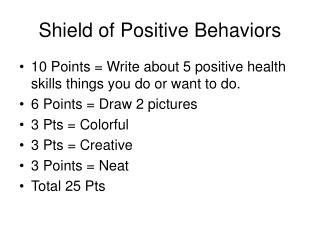 Shield of Positive Behaviors