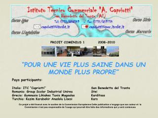 PROJET COMENIUS 1          2008-2010