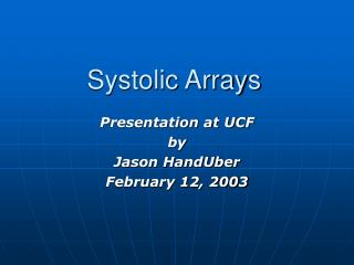 Systolic Arrays
