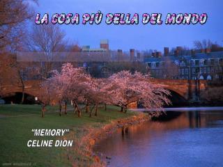 """""""MEMORY"""" CELINE DION"""