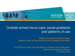 Outside school hours care: social gradients and patterns of use