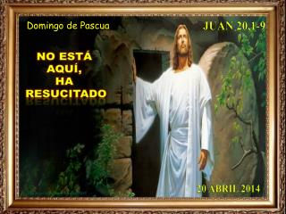 Juan 20,1-9