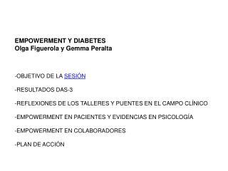 EMPOWERMENT Y DIABETES Olga Figuerola y Gemma Peralta -OBJETIVO DE LA  SESIÓN -RESULTADOS DAS-3