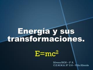 Energía y sus transformaciones.