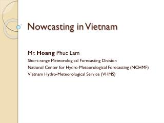 Nowcasting  in Vietnam