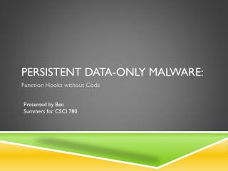Persistent Data-only Malware: