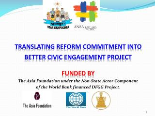 Translating reform commitment into  better civic engagement project Funded by