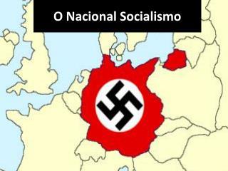 O Nacional Socialismo