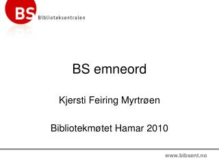 BS emneord