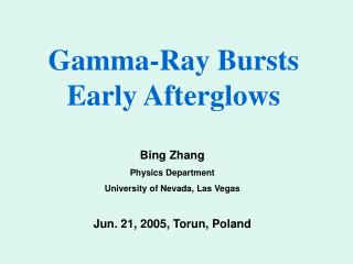 Gamma-Ray Bursts Early Afterglows