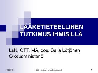 L  KETIETEELLINEN TUTKIMUS IHMISILL