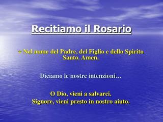 Recitiamo il Rosario