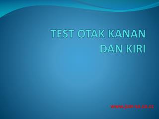 TEST OTAK KANAN  DAN KIRI