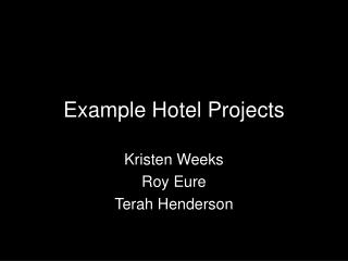 Example Hotel Projects