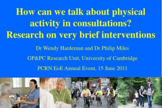 How can we talk about physical activity in consultations?  Research on very brief interventions