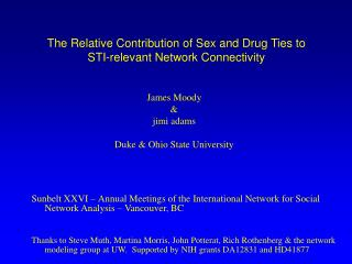 The Relative Contribution of Sex and Drug Ties to STI-relevant Network Connectivity