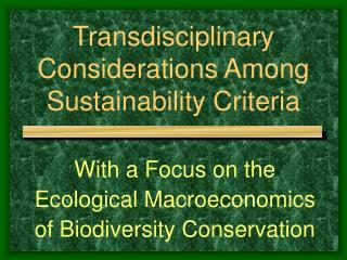 Transdisciplinary Considerations Among Sustainability Criteria