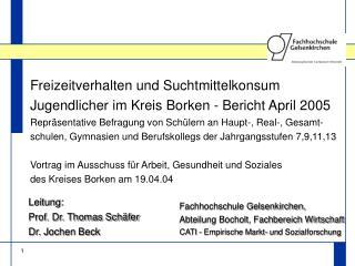 Freizeitverhalten und Suchtmittelkonsum Jugendlicher im Kreis Borken - Bericht April 2005