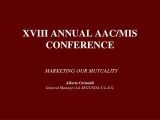 XVIII ANNUAL AAC/MIS CONFERENCE