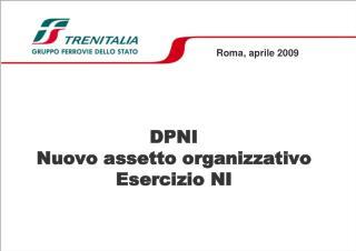 DPNI Nuovo assetto organizzativo Esercizio NI