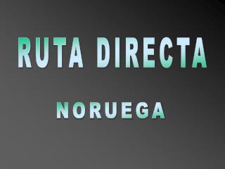 RUTA DIRECTA