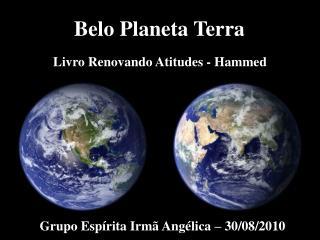 Belo Planeta Terra