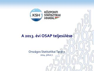 A 2013. évi OSAP teljesülése