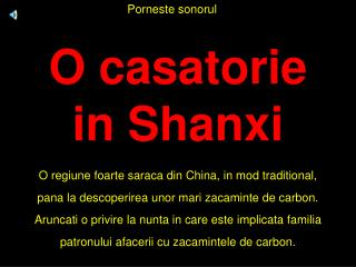 O casatorie  in Shanxi