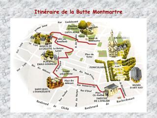 Itin�raire de la Butte Montmartre