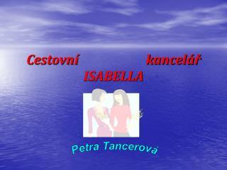 Cestovní                      kancelář ISABELLA