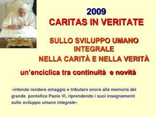 2009 CARITAS IN VERITATE
