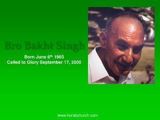 Bro Bakht Singh