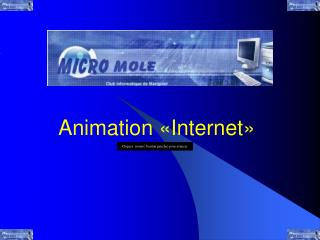Animation «Internet»