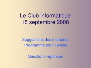 Le Club informatique 18 septembre 2008