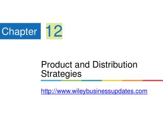 Product and Distribution Strategies wileybusinessupdates